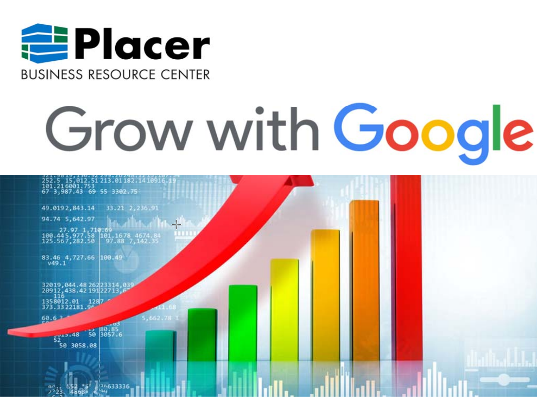 CANCELLED: Placer Business Resource Center Presents: Grow with Google Workshop
