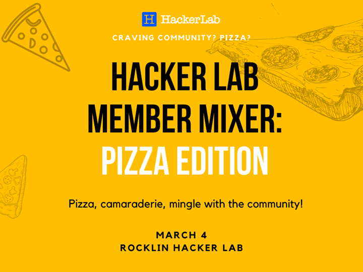 Hacker Lab Member Mixer: Pizza Edition